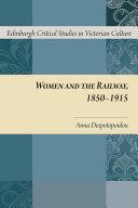 Women and the Railway, 1850-1915 [Pdf/ePub] eBook