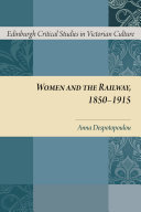 Women and the Railway  1850 1915