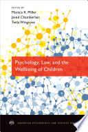 Psychology  Law  and the Wellbeing of Children