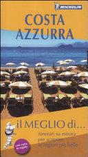 Guida Turistica Costa Azzurra. Con carta stradale Immagine Copertina