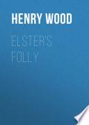 Elster s Folly