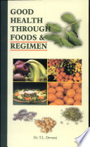Good Health Through Food and Regimen