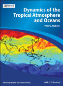 Dynamics of The Tropical Atmosphere and Oceans