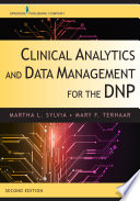 Clinical Analytics and Data Management for the DNP  Second Edition