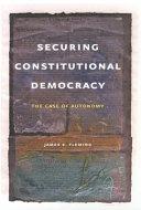 Securing Constitutional Democracy