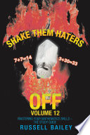 Shake Them Haters Off Volume 12