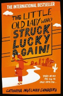 The Little Old Lady Who Struck Lucky Again  Book