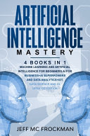 Artificial Intelligence Mastery