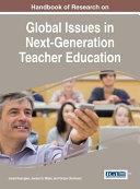 Handbook of Research on Global Issues in Next Generation Teacher Education