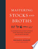 Mastering Stocks and Broths Book