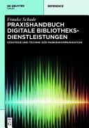 Praxishandbuch Digitale Bibliotheksdienstleistungen [Pdf/ePub] eBook