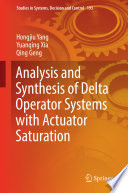 Analysis and Synthesis of Delta Operator Systems with Actuator Saturation
