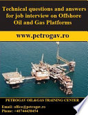 Technical questions and answers for job interview Offshore Oil   Gas Platforms Book