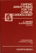 Cardiac Arrhythmias for the Clinical Cardiologist