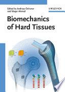 Biomechanics of Hard Tissues
