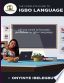 The Complete Guide to Igbo Language