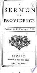 A Sermon on Providence [upon Wisd. xiv. 3].