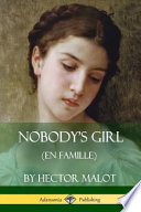 Nobody's Girl (En Famille)
