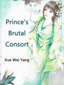 Prince s Brutal Consort