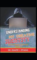 Understanding Your Creative Identify