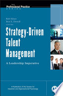 """Strategy-Driven Talent Management: A Leadership Imperative"" by Rob Silzer, Ben E. Dowell"