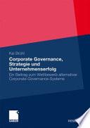 Corporate Governance, Strategie und Unternehmenserfolg