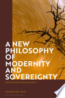 A New Philosophy of Modernity and Sovereignty