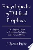 Encyclopedia Of Biblical Prophecy