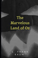 The Marvelous Land of Oz image