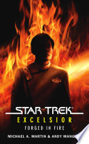 Star Trek  The Original Series  Excelsior  Forged in Fire
