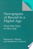 Newspapers Of Record In A Digital Age