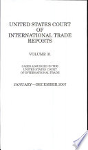 United States Court of International Trade Reports, V. 31, 2007