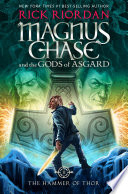 Magnus Chase and the Gods of Asgard  Book 2  The Hammer of Thor Book
