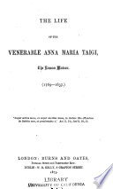 The life of the venerable Anna Maria Taigi