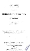 The life of the venerable Anna Maria Taigi Book PDF