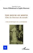 The house of Mirth, Chez les heureux du monde Book