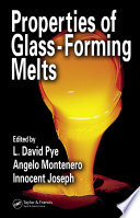 Properties Of Glass Forming Melts Book PDF