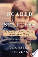 Scared Selfless Book