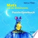 Mats und die Wundersteine  : Puzzle-Spielbuch