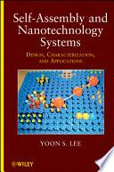 Self Assembly And Nanotechnology Systems Book PDF