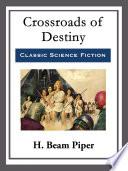 Crossroad's of Destiny Book Online