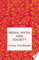 Media Myth And Society