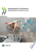 Unpacking E-commerce Business Models, Trends and Policies