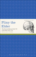 Pliny the Elder  The Natural History Book VII  with Book VIII 1 34
