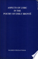 Aspects of Lyric in the Poetry of Emily Brontë by Maureen Peeck-O'Toole PDF
