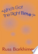 Who S Got The Right Time