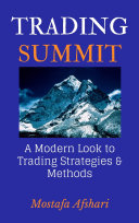 Trading Summit  A Modern Look to Trading Strategies and Methods