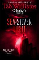 Sea of Silver Light
