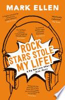 Rock Stars Stole my Life  Book PDF