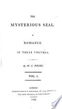 The mysterious seal  a romance